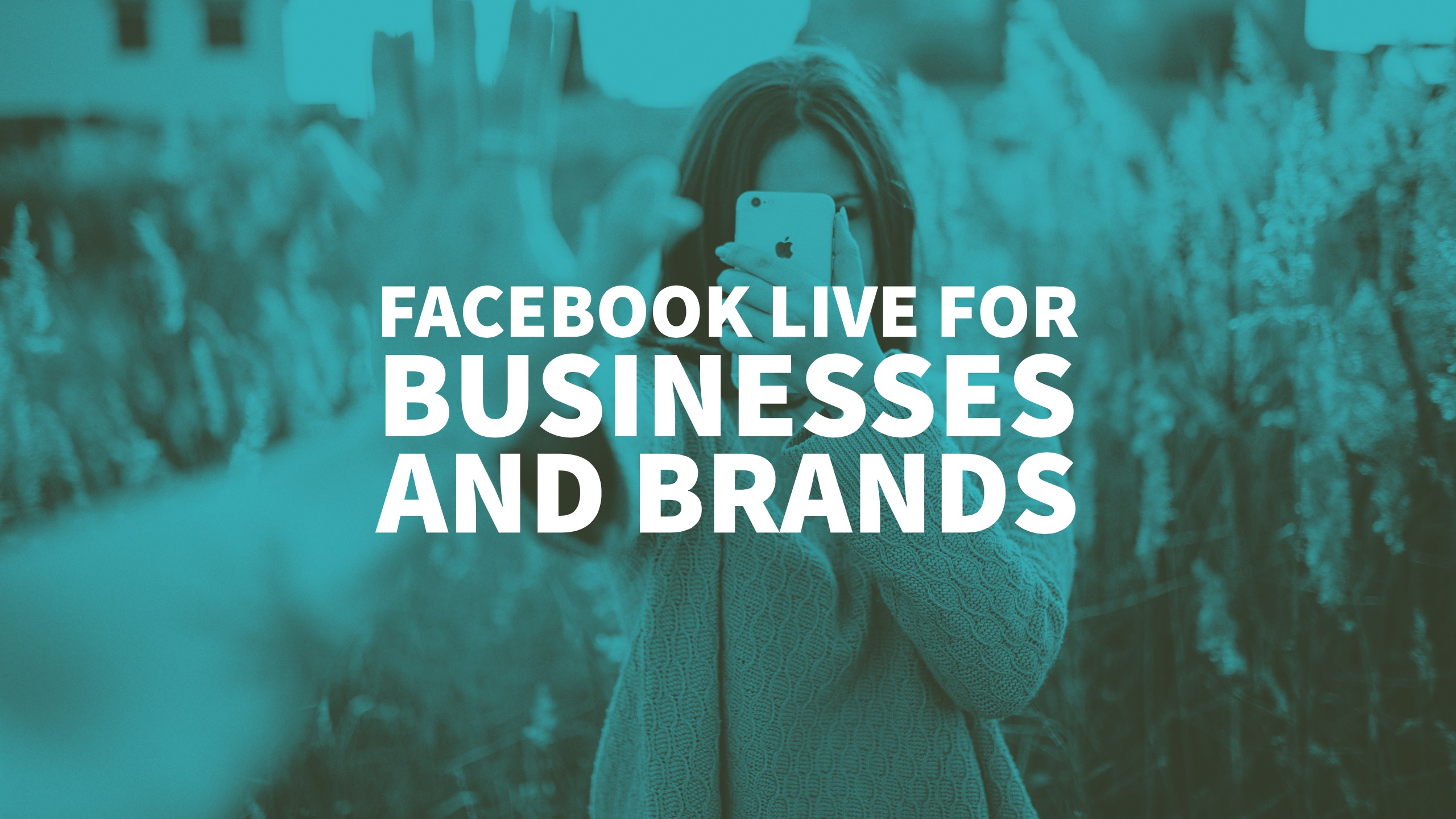 facebook-live-for-businesses-and-brands